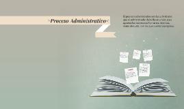 Copy of >Proceso Administrativo<