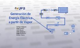 Generación de Energía Electrica a partir de Vapor