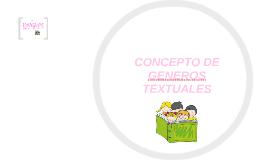 CONCEPTO DE GENEROS TEXTUALES