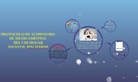 Copy of PROTOCOLO DE SUMINISTRO DE MEDICAMENTOS DEL CDI HOGAR INFANT