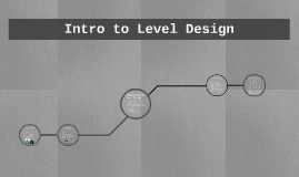 Intro to Level Design
