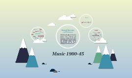 Music 1900-45