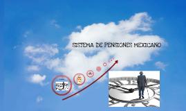 Sistema de pensiones mexicano