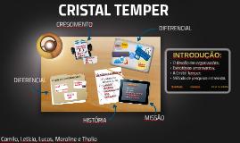CRISTAL TEMPER