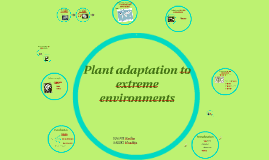 Plant adaptation to extreme environment