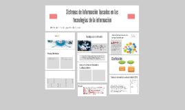 Copy of Sistemas basados en tecnología de información