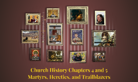 Church History Chapters 4 and 5