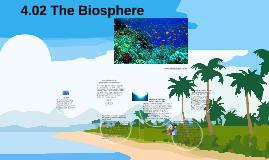 4.02 The Bioshphere