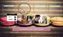 La evolución del amor