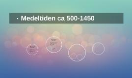 Medeltiden ca 500-1450