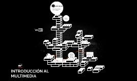 Antecedentes producción multimedia
