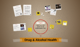 Health Drug and Alcohol