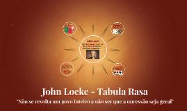 John Locke - Tabula Rasa