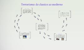 Copy of Terrorismo: do classico ao moderno