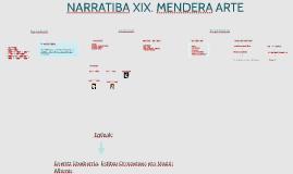NARRATIBA XIX. MENDERA ARTE