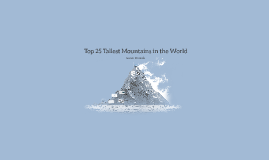 Top 25 Tallest Mountains in the World