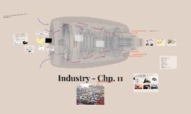 Industry - Chp. 11