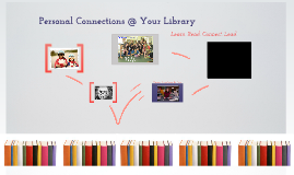 Personal Connections at Your Library