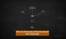 Why the Univerisity of Florida Should Hire Chip Kelly