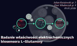 Badanie elektrochemicznej reakcji biosensora L-Glutaminy