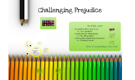 Challenging Prejudice
