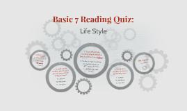 Basic 7 Reading Quiz