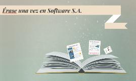 Érase una vez en Software S.A.