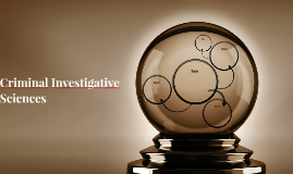 Criminal Investigative Sciences