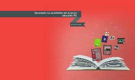 Copy of Ejecutando las actividades del proyecto educativo TIC