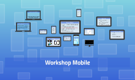 Workshop Mobile