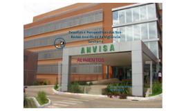 Desafios e Perspectivas das Sub-Redes Analíticas de Vigilância Sanitária.