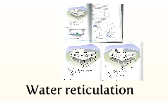 Water reticulation