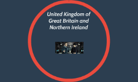 United Kingdom of Great Britain and Northern Irland