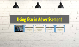 Using fear in Advertisement