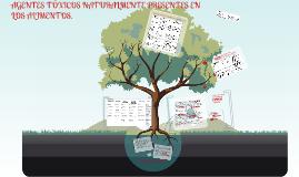 Copy of TOXICOS NATURALMENTE PRESENTES EN LOS ALIMENTOS