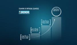 EXAMEN DE ENTRADA USAMEDIC 2013-2014