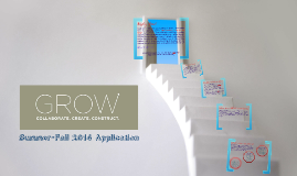 GROW Summer-Fall 2014 Informational