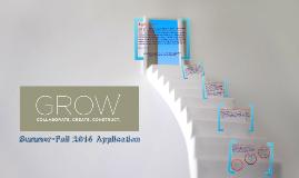 GROW Summer-Fall 2014 Informational