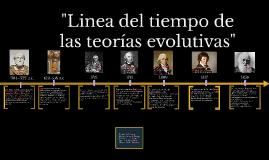 """Copy of """"Linea del tiempo de las teorias evolutivas"""