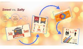 Sweet vs Salty