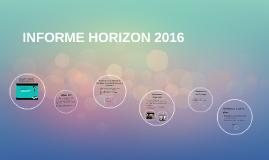 Copy of INFORME HORIZON 2016