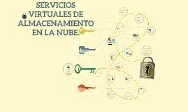 Copy of SERVICIOS VIRTUALES DE ALMACENAMIENTO EN LA NUBE.