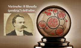 Nietzsche, il filosofo dell'oltre