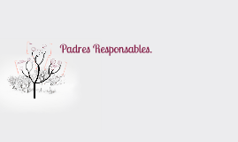 Padres Responsables.