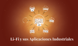 Li-Fi y sus Aplicaciones Industriales