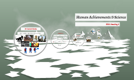 Copy of Human Achievements & Science