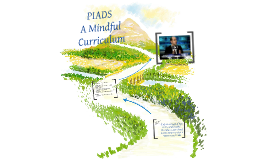 PIADS: A Mindful Curriculum