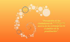 Percepción de los ciudadanos de Antofagasta acerca de los ex