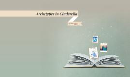 Archetypes in Cinderella