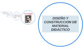 DISEÑO Y CONSTRUCCIÓN DE MATERIAL DIDÁCTICO